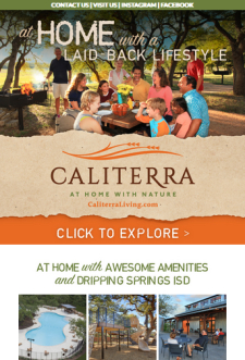 Bring your Customers Home to Caliterra in Dripping Springs. Homes from the $300's
