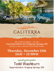 Meet-and-Greet the New Dripping Springs ISD Superintendent! Lunch and Door Prizes on 12/12 @ 11 AM