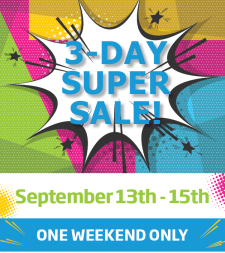 3 DAY SUPER SALE THIS WEEKEND ONLY!