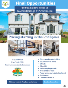 Final Opportunities to build in Twin Creeks!