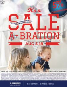 Sale-A-Brate with 5% Commission on Select Homes! August 5 - 18