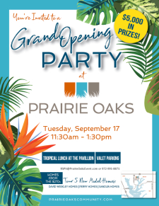 Win Big with Prairie Oaks at the Grand Opening Party, Tuesday, Sept. 17th in Little Elm