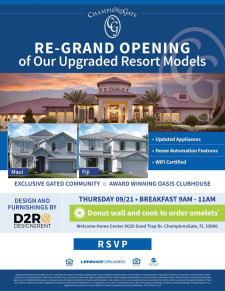 Enjoy Breakfast and Tour Our Upgraded Resort Models at the Re-Grand Opening at ChampionsGate!
