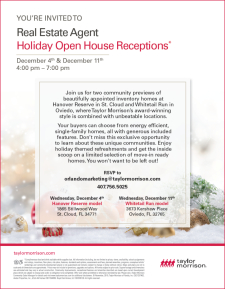 You're Invited to Holiday Open House Receptions*