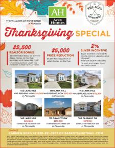 $2,500 Agent Bonus during our Thanksgiving Special at The Villages at River Bend!