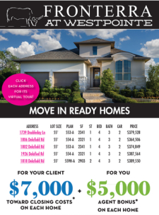 $5,000 Agent Bonus* on Move-In Homes in Fronterra at Westpointe!