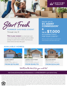 Summer Savings with up to 6% Agent commissions and $7,000 in Closing Costs on Move-In Ready Homes!