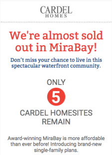 Almost Sold Out in MiraBay - Only 5 Homesites Left!