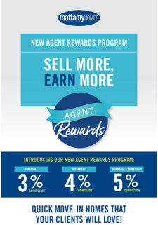 Great Incentives on Quick Move-In Homes and Agent Rewards Program