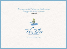 Isles of Collier Preserve Single-Family Floorplans – Mangrove & Palmetto Collection
